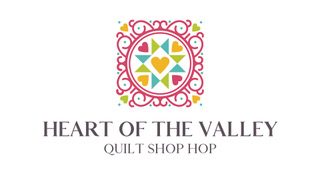 Heart of the Valley Quilt Shop Hop